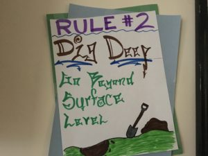 Art Therapy Rule 2, Dig Deep, Go Beyond Surface Level Sign, TRICARE Approved Residential Treatment Center, Foundations Wellness Center
